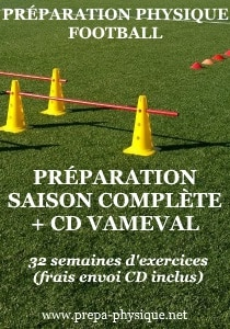 preparation physique football saison complete et cd vameval