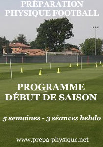 PREPARATION PHYSIQUE FOOTBALL DEBUT DE SAISON