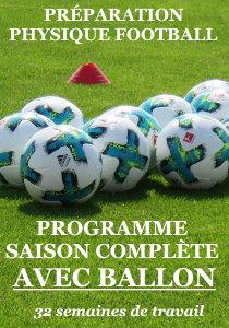 PREPARATION PHYSIQUE FOOT saison complete avec ballon