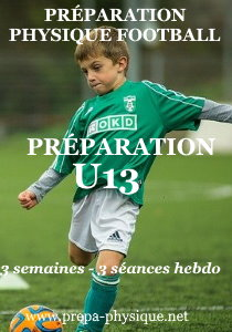 PREPARATION PHYSIQUE FOOTBALL u13