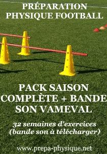 programme preparation physique football saison complete et bande son vameval
