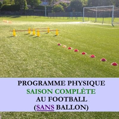 Programme saison complete football sans ballon