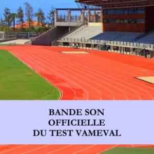 Bande son officielle du test Vameval